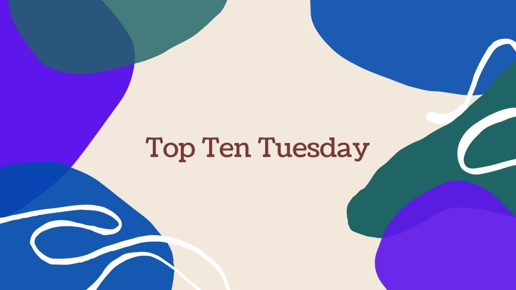 This image has an empty alt attribute; its file name is top-ten-tuesday-2.jpg